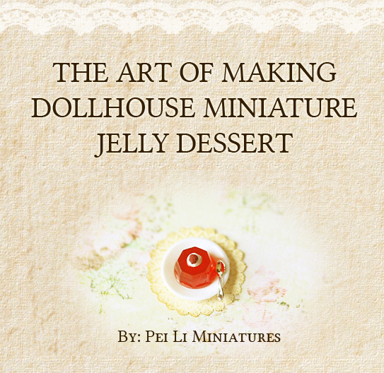 Fake Food Tutorial - The Art of Making Dollhouse Miniature Jelly Dessert-fake food tutorial